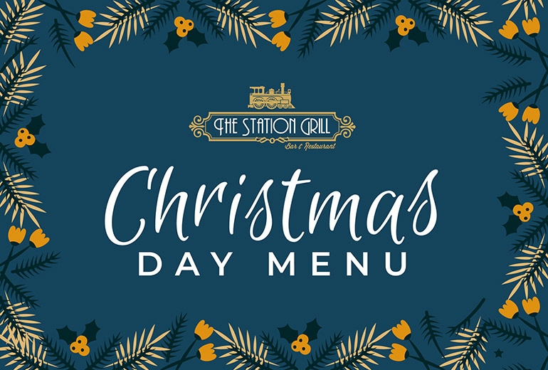 The Station Grill Christmas Day Menu